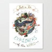 Let's Be Explorers  Canvas Print
