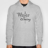 White winter is coming Hoody