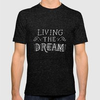 Living the Dream Mens Fitted Tee Tri-Black SMALL