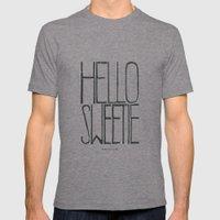 Hello Sweetie - by Genu WORDISIAC™ TYPOGY™ Mens Fitted Tee Tri-Grey SMALL