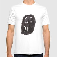 GO DIE Mens Fitted Tee White SMALL