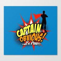 Captain Obvious T-shirt Canvas Print