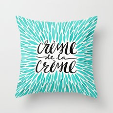 Crème de la Crème – Turquoise Throw Pillow