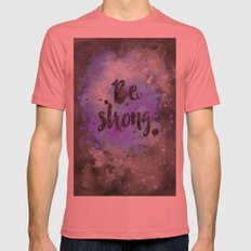 Be strong Mens Fitted Tee Pomegranate SMALL