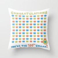 100th Collar! Throw Pillow