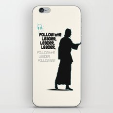 FOLLOW THE LEADER iPhone & iPod Skin