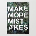 Mistakes Canvas Print