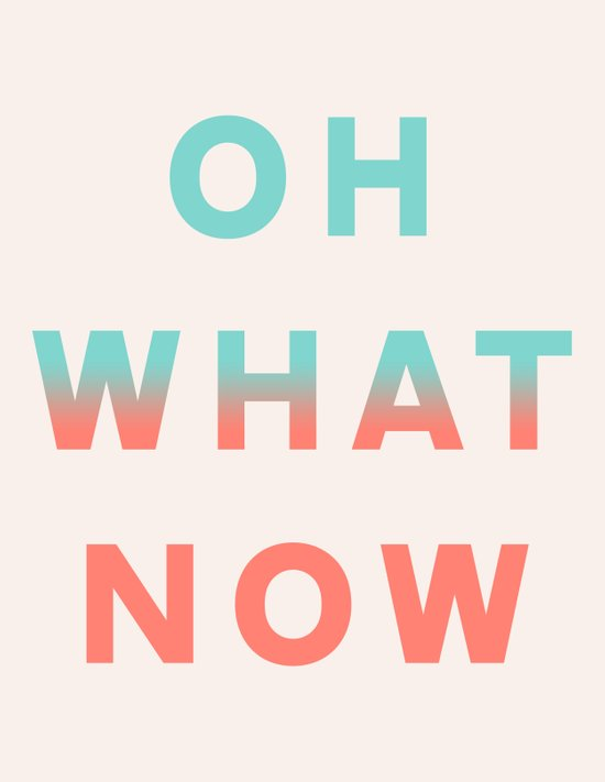 Oh What Now Art Print