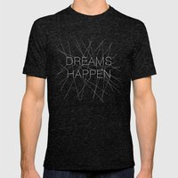Dreams Happen Mens Fitted Tee Tri-Black SMALL