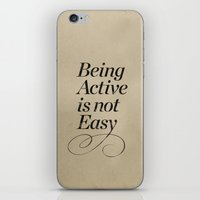 Being active is not easy. iPhone & iPod Skin