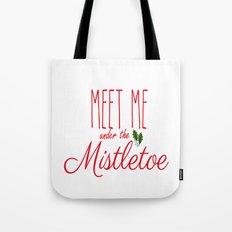 Meet Me Under The Mistletoe Red Tote Bag