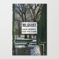 BE QUIET HAVE RESPECT FO… Canvas Print