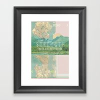 Strength Will Find You Framed Art Print
