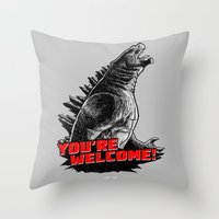 Gojira '14: You're Welcome! Throw Pillow