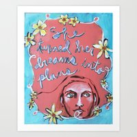 She Turned Her Dreams In… Art Print