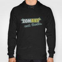 Zombie Eat Flesh Hoody
