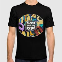 You Are My Type! Mens Fitted Tee Black SMALL