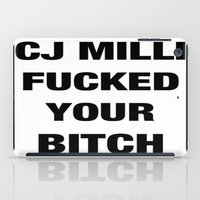 CJ Milli Fucked Your Bit… iPad Case
