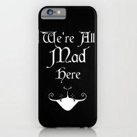 Alice In Wonderland We'r… iPhone 6 Slim Case