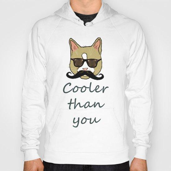 Cooler than you Hoody