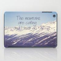 The Mountains Are Callin… iPad Case