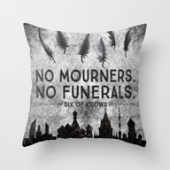 Six Of Crows - No Mourne… Throw Pillow