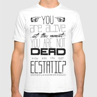 You Are Alive At This Moment Mens Fitted Tee White SMALL