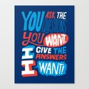 The Answers I Want. Canvas Print