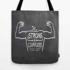 Be Strong & Courageous (White Version) Tote Bag
