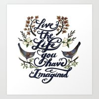 Live the life you have imagined - Thoreau Art Print