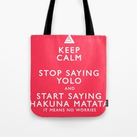 Keep Calm Forget YOLO Tote Bag