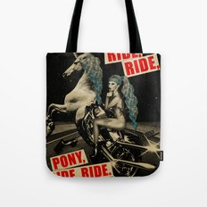Ride, Ride, Pony, Ride, Ride Tote Bag