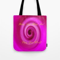Relax And Enjoy Your Wor… Tote Bag