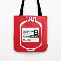 My Blood Type Is B, For … Tote Bag