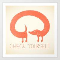 Check Yourself Art Print