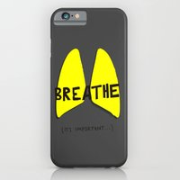 Breathe. A PSA for stressed creatives. iPhone 6 Slim Case