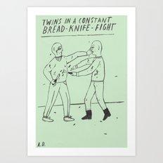 Bread-Knife-Fight Art Print