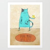 Purr More Hiss Less Art Print