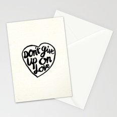 Don't Give Up On Love Stationery Cards