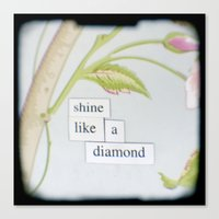 Shine Like A Diamond Canvas Print