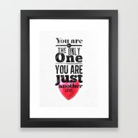 You Are Not The Only One… Framed Art Print