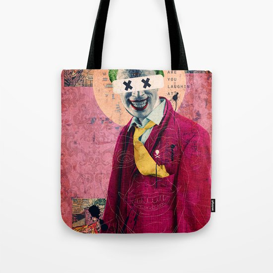 What Are You Laughin' At? Tote Bag