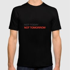 not tomorrow SMALL Mens Fitted Tee Black