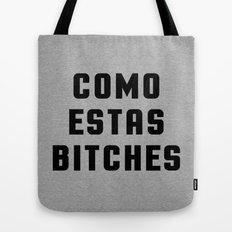 Como Estas (Heather) Funny Quote Tote Bag