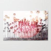 Take It Easy. Canvas Print