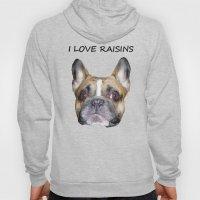 I LOVE RAISINS Hoody