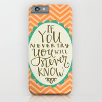 If You Don't Try You Will Never Know iPhone 6 Slim Case