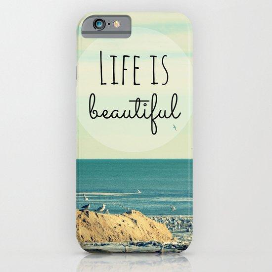 Life is Beautiful iPhone & iPod Case