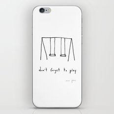 don't forget to play iPhone & iPod Skin