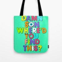 Damn Son / Green Edition Tote Bag